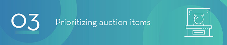 Live Auction Tip 3: Prioritize Live Auction Items