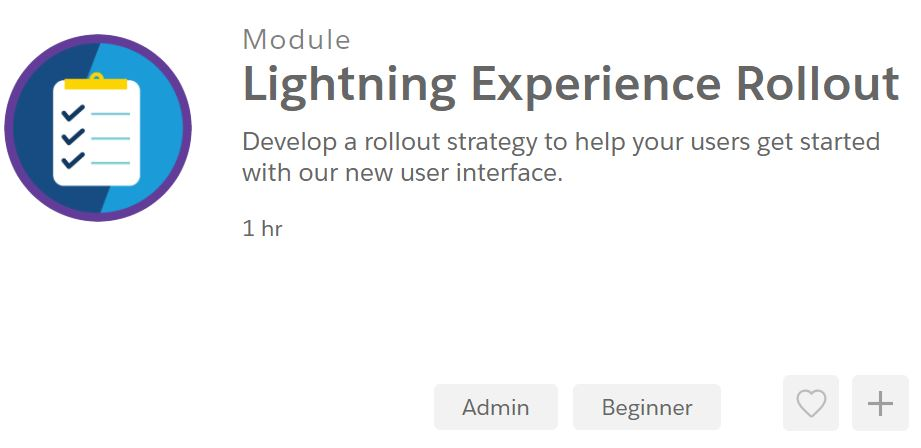 Lightning Experience Rollout Trailhead for migrating to Lightning